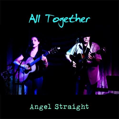 All Together von Angel Straight