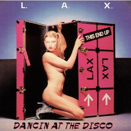 Dancin At The Disco de LAX (Rap)