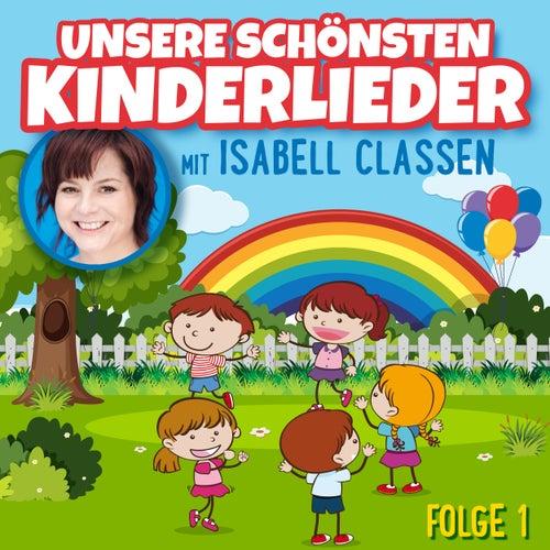 Unsere schönsten Kinderlieder by Isabell Classen