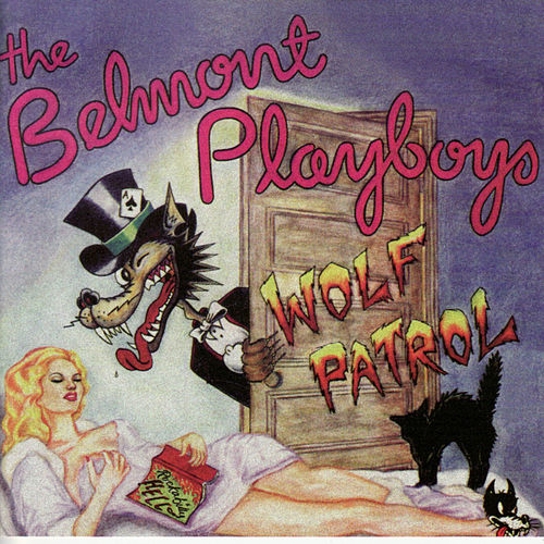 Wolf Patrol by The Belmont Playboys