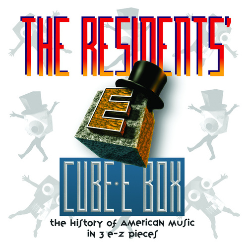 Cube-E Box: The History Of American Music In 3 E-Z Pieces by The Residents