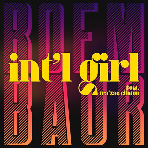 INT'L GIRL by Roem Baur