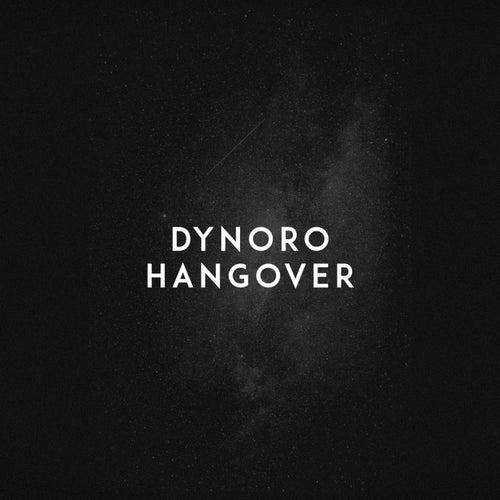 Hangover de Dynoro