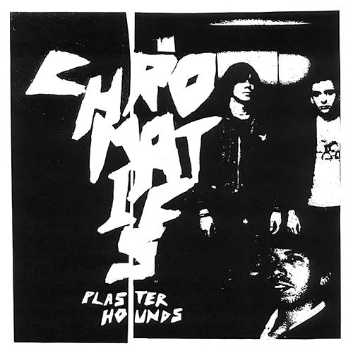 Plaster Hounds by Chromatics
