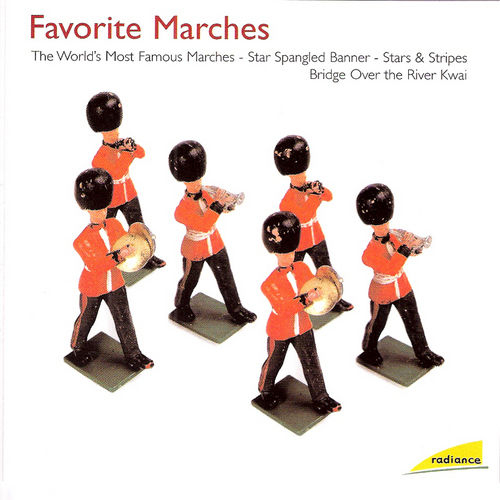 Radiance: Favorite Marches by Various Artists