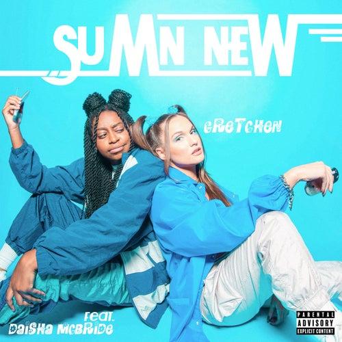 Sumn New (feat. Daisha McBride) by Gretchen