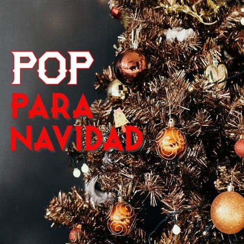 Pop Para Navidad von Various Artists