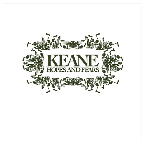 Hopes And Fears by Keane
