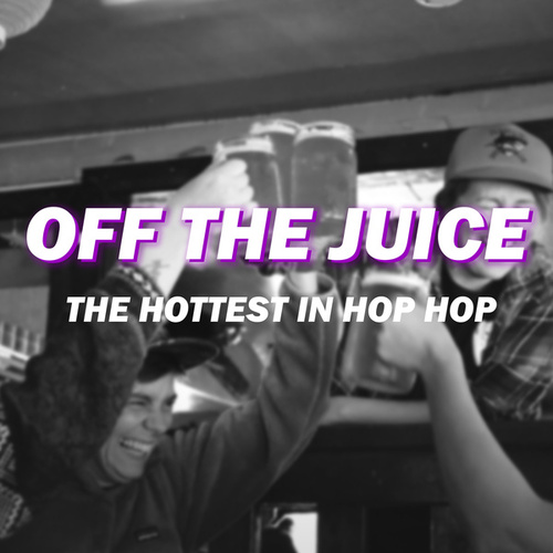 Off The Juice by Various Artists