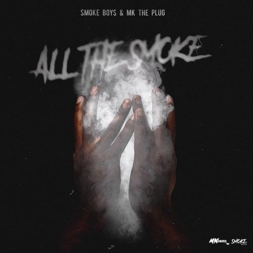 All The Smoke by Smoke Boys