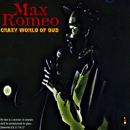 Crazy World Of Dub de Max Romeo