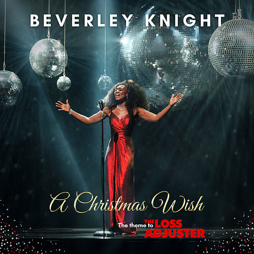 A Christmas Wish, The Theme to The Loss Adjuster by Beverley Knight