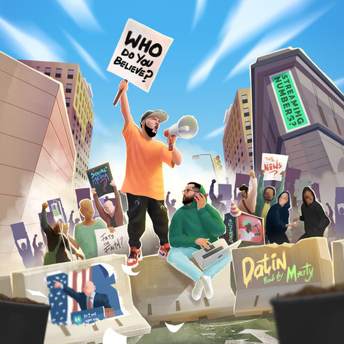 Who Do You Believe? (Produced by Marty) by Datin