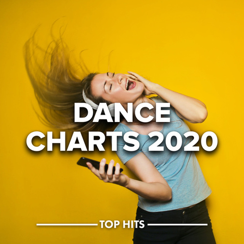Dance Charts 2020 by Various Artists