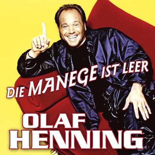 Die Manege ist leer von Olaf Henning