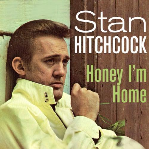 Honey, I'm Home de Stan Hitchcock