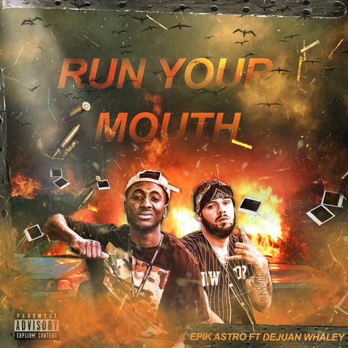 Run Your Mouth by EpikAstro