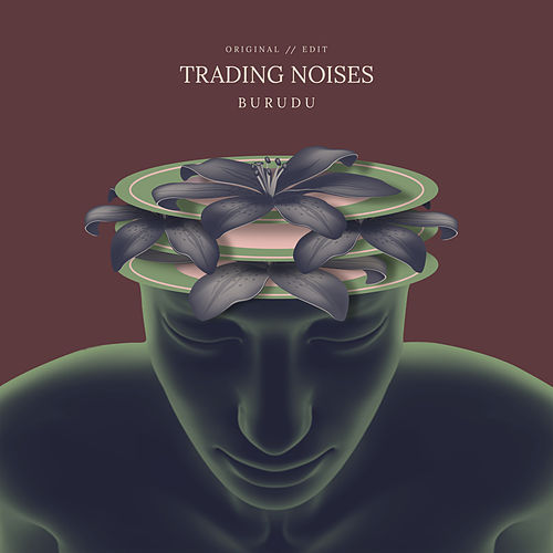 Trading Noises de Burudu