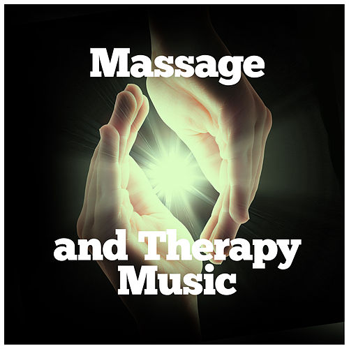 Massage and Therapy Music von Massage Therapy Music