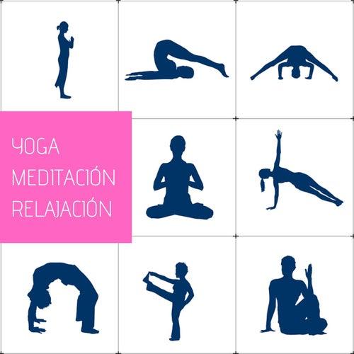 Yoga Meditación Relajación: Música Ultra Relajante von Yoga