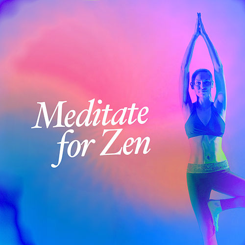 Meditate for Zen de Zen Meditate