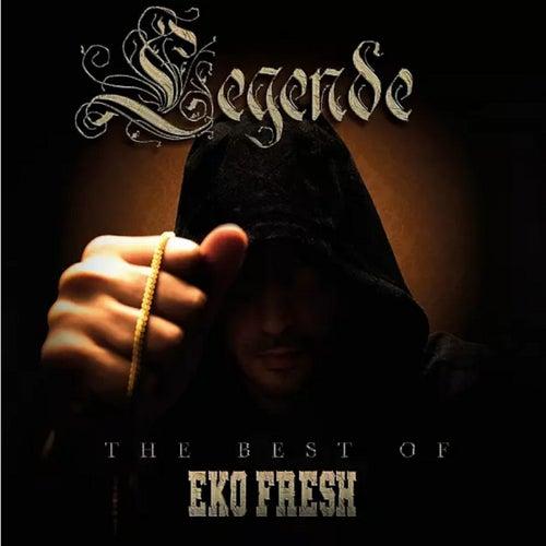 Legende (Best Of) de Eko Fresh