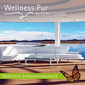 Buddha Lounge - Meditative Entspannungsmusik by Wellness Pur