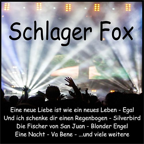 Schlager Fox de Various Artists