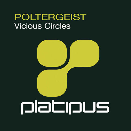 Vicious Circles by The Poltergeist