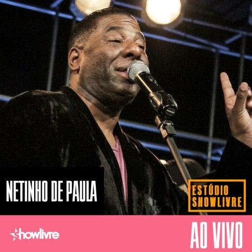 Netinho de Paula no Estúdio Showlivre (Ao Vivo) by Netinho De Paula