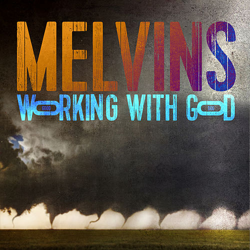 Working With God de Melvins