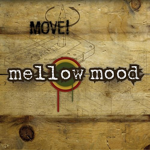 Move! by Mellow Mood