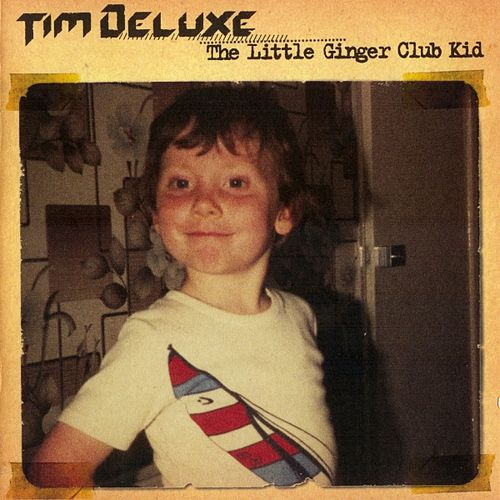 The Little Ginger Club Kid by Tim Deluxe