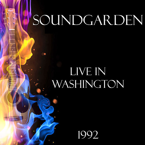 Live in Washington 1992 (Live) by Soundgarden