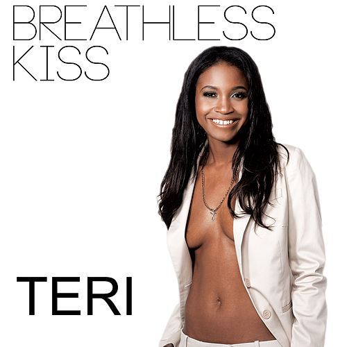 Breathless Kiss‏ by Teri