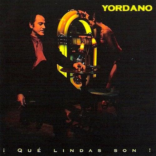 ¡Qué Lindas Son! by Yordano
