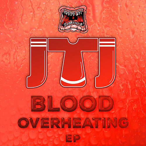 Blood Overheating by Jtj