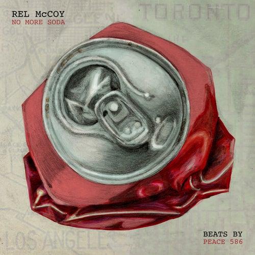 No More Soda by Rel McCoy