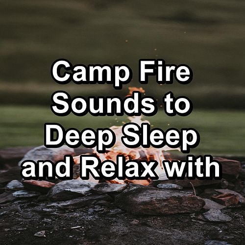 Camp Fire Sounds to Deep Sleep and Relax with von Yoga Shala