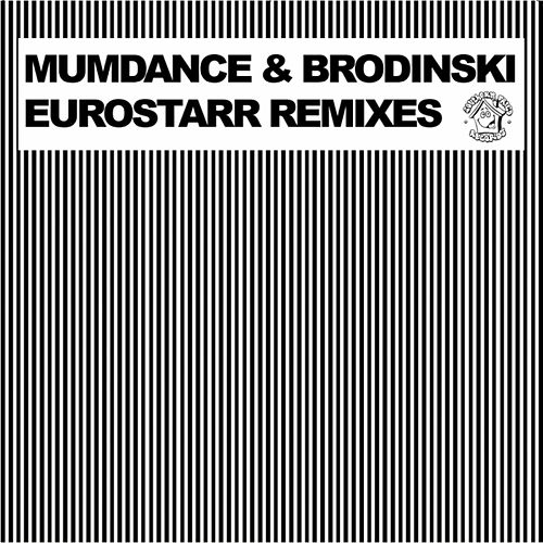 Eurostarr Remixes de Mumdance