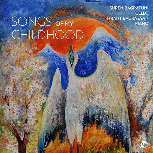 Songs of My Childhood von Suren Bagratuni and Hrant Bagrazyan