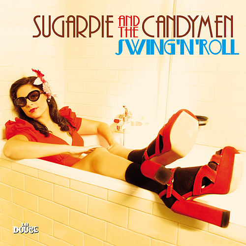 Swing'n'roll de Sugarpie And The Candymen