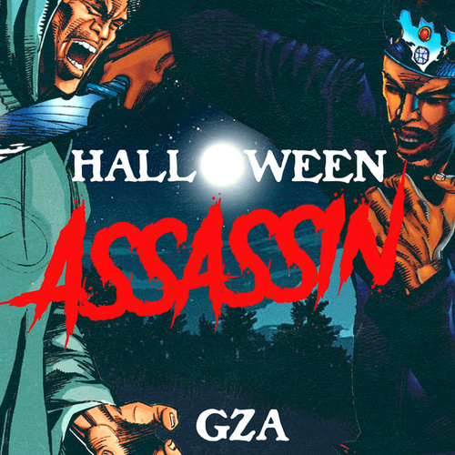 Halloween Assassin de GZA