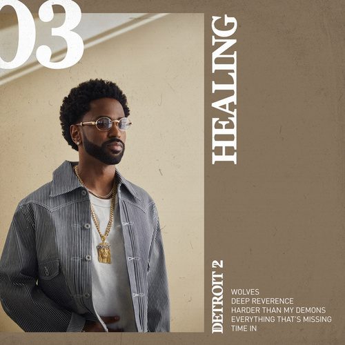 Detroit 2: Healing by Big Sean