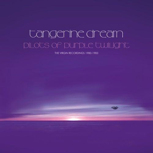 Pilots Of Purple Twilight - The Virgin Recordings 1980 - 1983 by Tangerine Dream