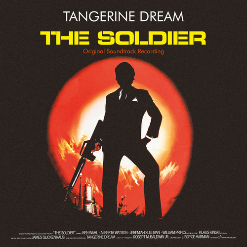 The Soldier (Original Motion Picture Soundtrack / Remastered 2020) by Tangerine Dream