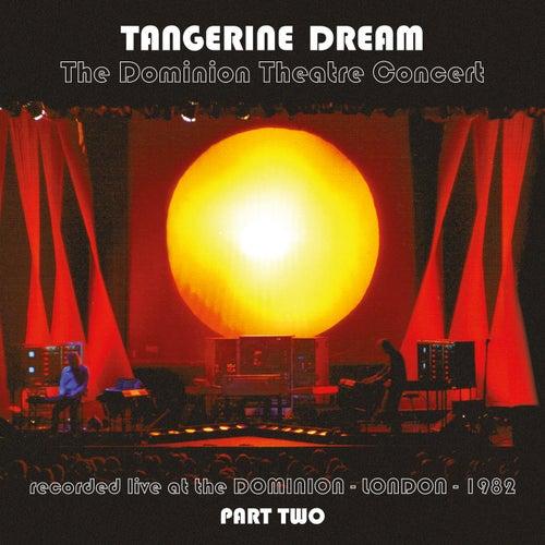 The Dominion Theatre Concert, 6th November 1982 (Pt.2) by Tangerine Dream