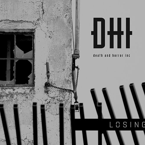 Losing de DHI (death and horror inc)