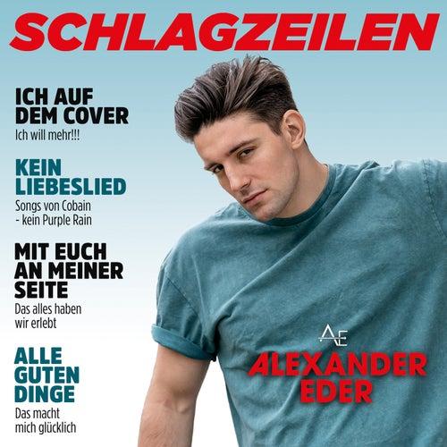 Schlagzeilen by Alexander Eder