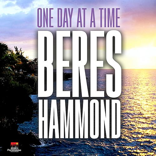 One Day at a Time by Beres Hammond